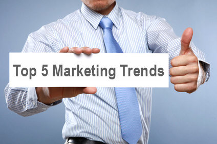 Top 5 Marketing Trends